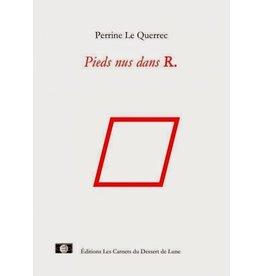LE QUERREC Perrine Pieds nus dans R. / Barefoot in R. (FR-EN)