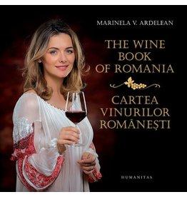 The wine book of Romania : Cartea vinurilor Românesti (En-RO)