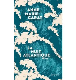 GARAT Anne-Marie La nuit atlantique