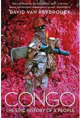 VAN REYBROUCK David Congo. The epic history of a people