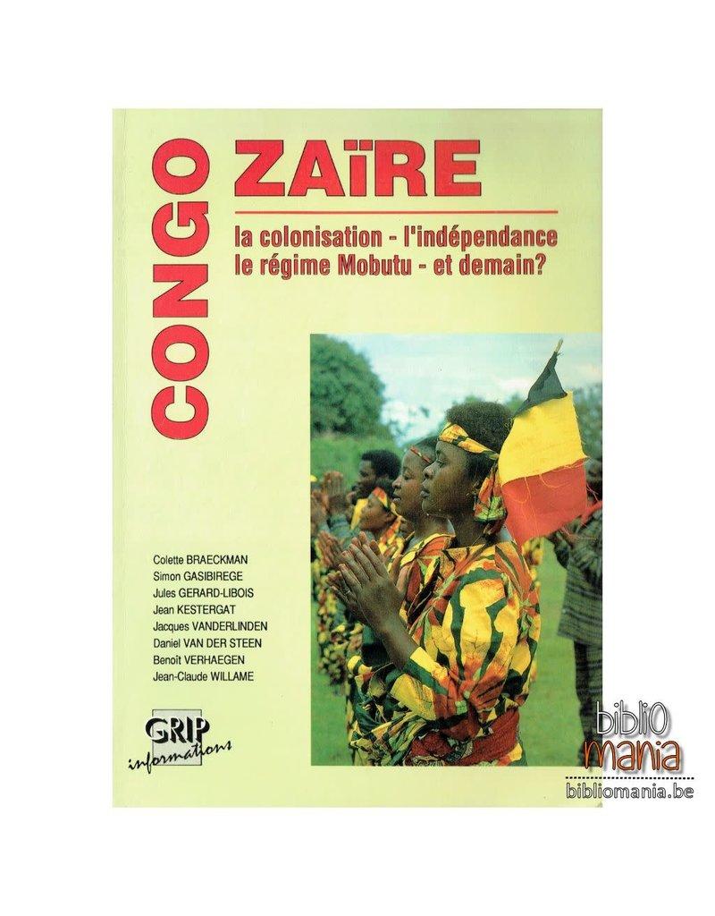 Collective Congo -  Zaïre: La colonisation, L'indépendance, Le régime Mobutu et demain? - Edition de 1990