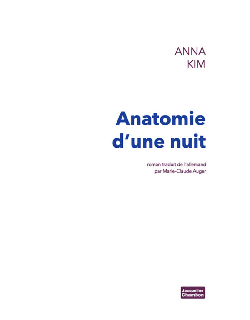 AUGER Marie-Claude (trad.) Anatomie d'une nuit