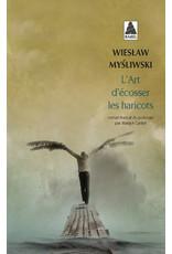 MYSLIWSKI Wieslaw L'art d'ecosser les haricots