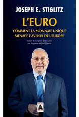 L'euro comment la monnaie unique menace l'avenir de l'Europe