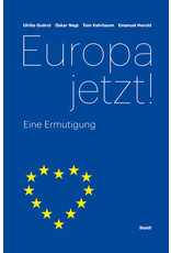 GUEROT Ulrike Europa jetzt!