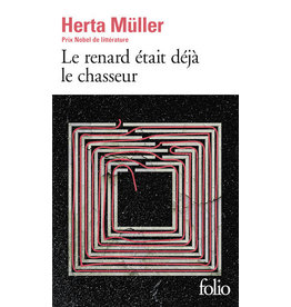MÜLLER Herta Le renard était déjà le chasseur