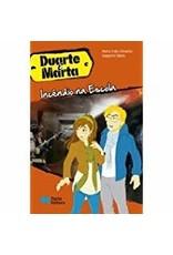 Duarte & Marta 5, Incêndio na Escola