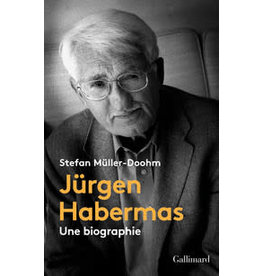 MULLER-DOOHM Stefan Jürgen Habermas: une biographie