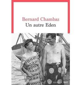 CHAMBAZ Bernard Un autre Eden
