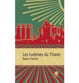 BILLON Chloé (tr.) Les turbines du Titanic