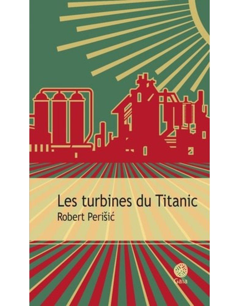 PERISIC Robert Les turbines du Titanic