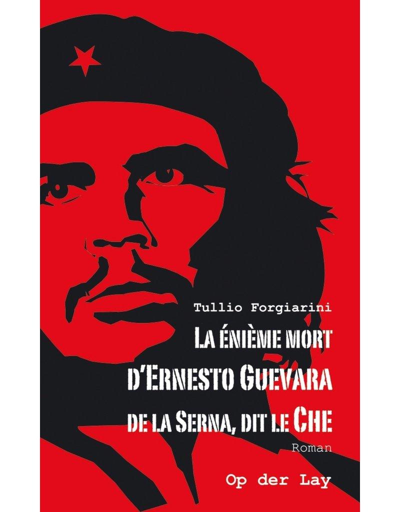 La énième mort d'Ernesto Guevara