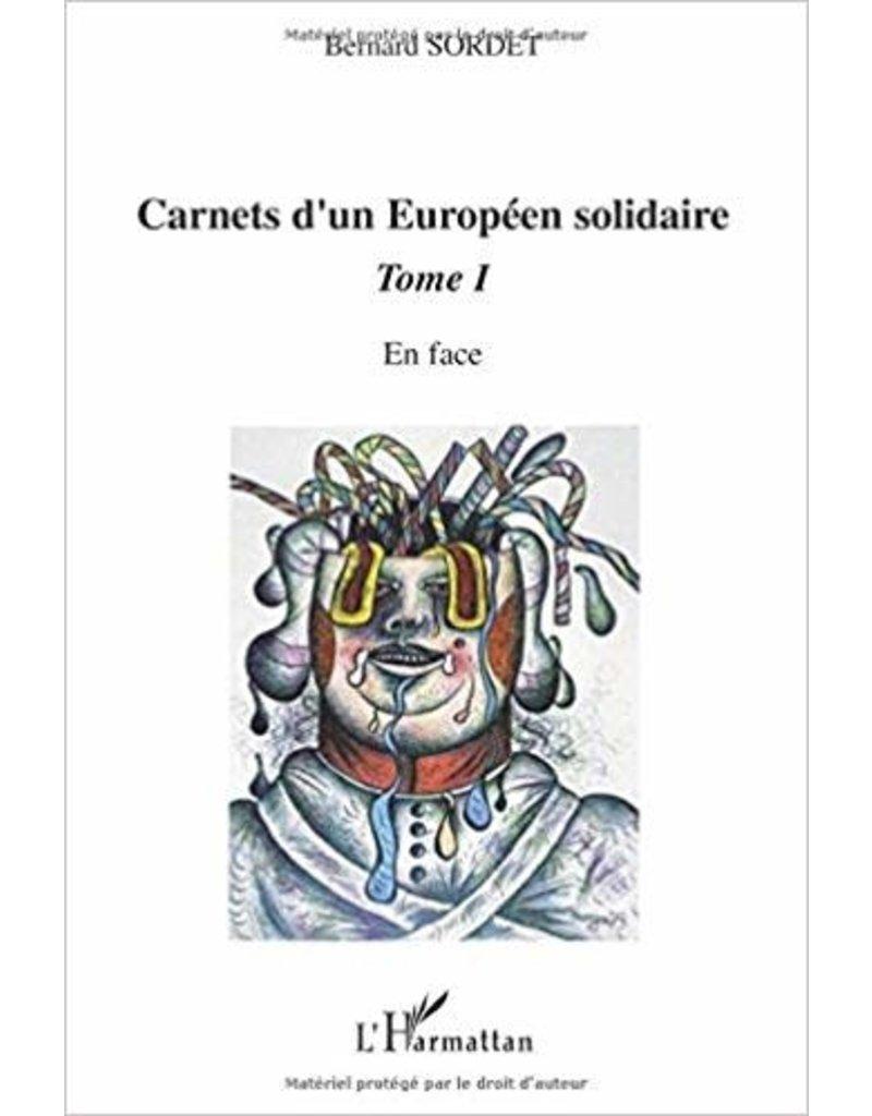 Carnets d'un européen solidaire, Tome 1: En face