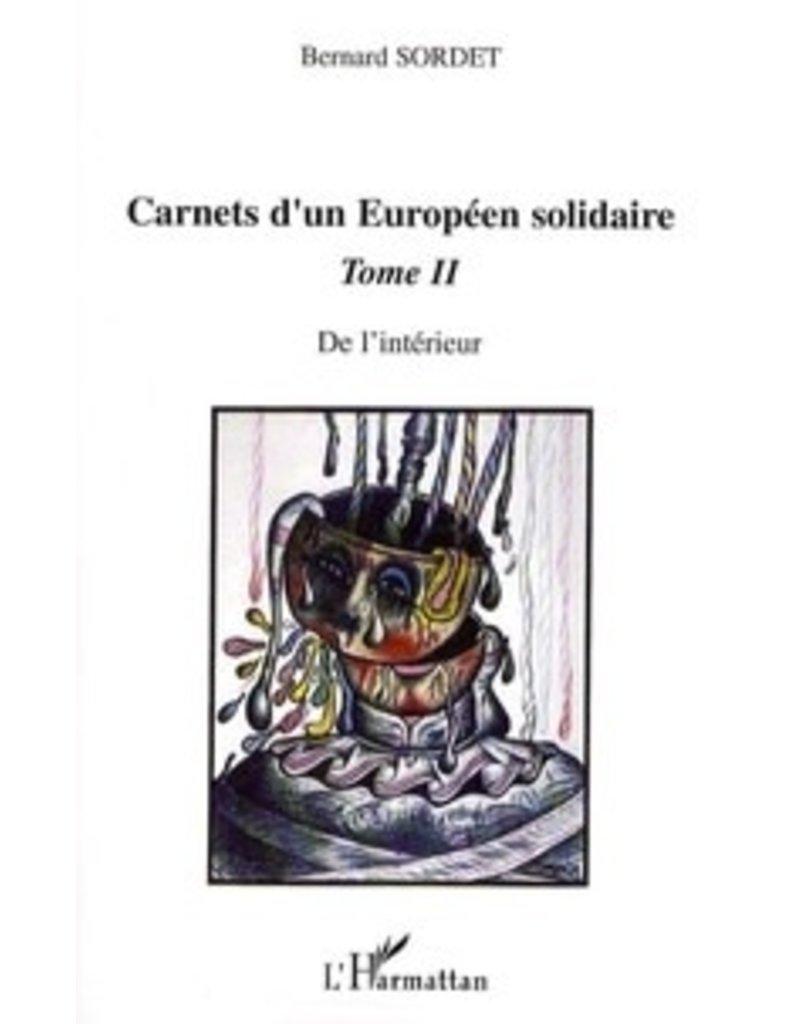 Carnets d'un européen solidaire, Tome 2 : De l'intérieur