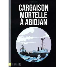 Cargaison mortelle à Abidjan