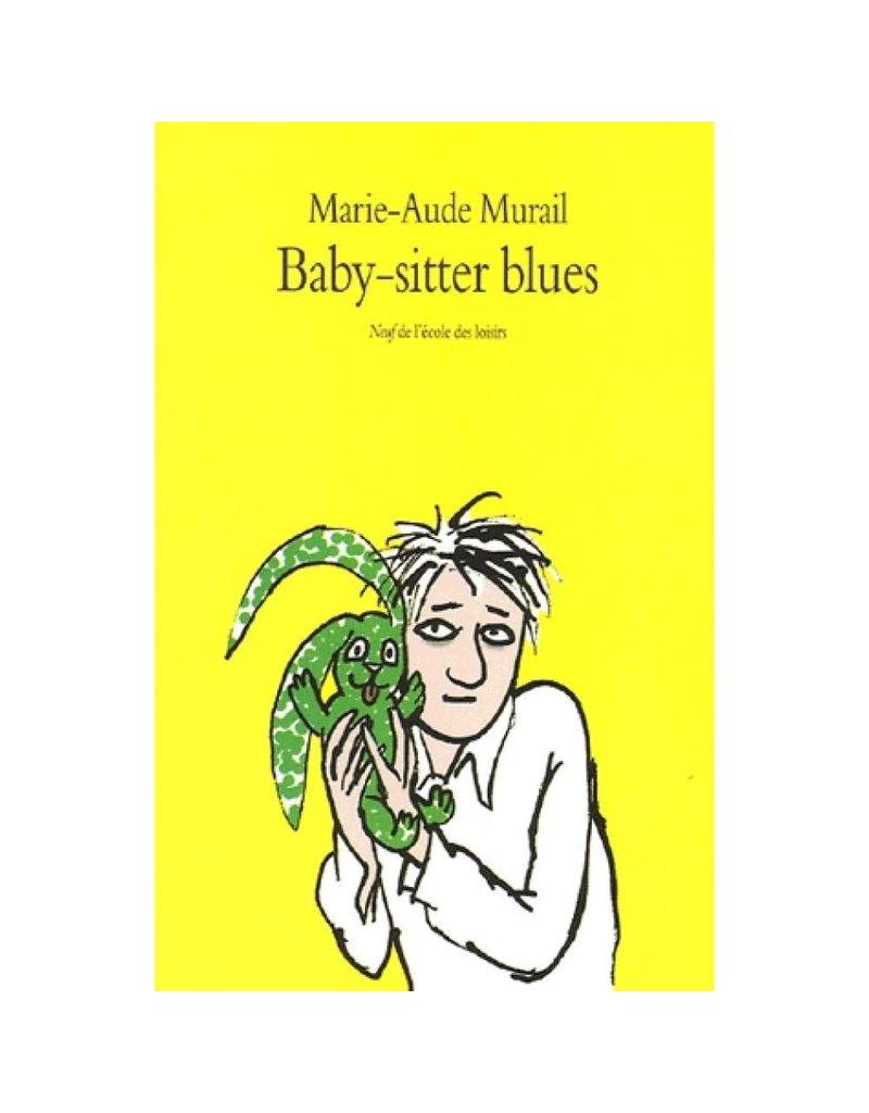 MURAIL Marie Aude Baby-sitter blues