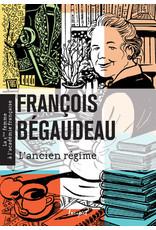 BÉGAUDEAU François L'ancien régime
