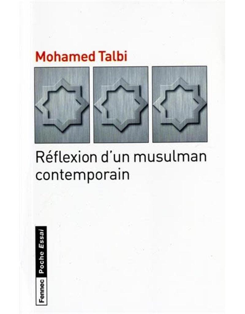Réflexion dun musulman contemporain