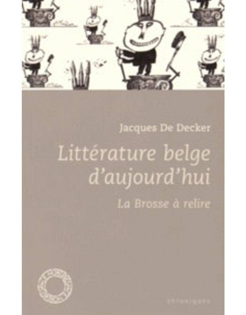 Littérature belge d'aujourd'hui -  La brosse à relire
