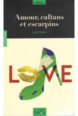 Amour, caftans et escarpins