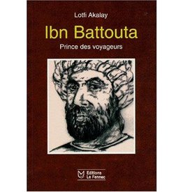 Ibn Battouta, prince des voyageurs