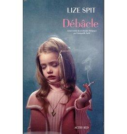 SPIT Lize Débâcle