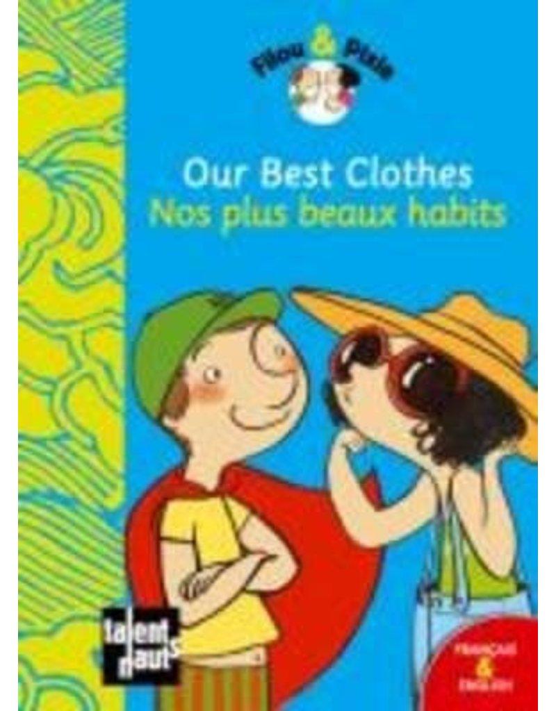 Nos plus beaux habits Our best clothes