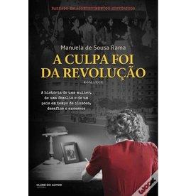 A Culpa Foi da Revoluçao