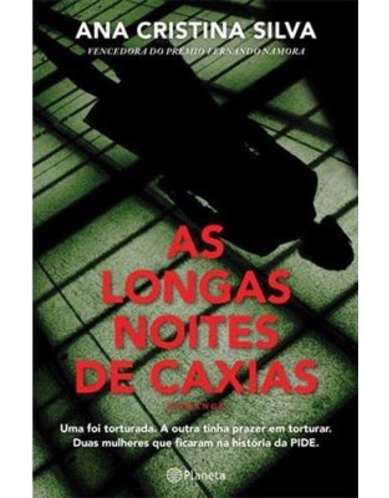SILVA Ana Cristina As Longas Noites de Caxias