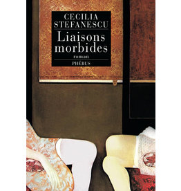 STEFANESCU Cecilia Liaisons morbides