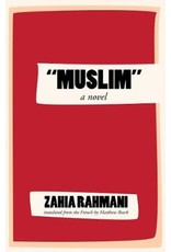 """Muslim"" a novel"