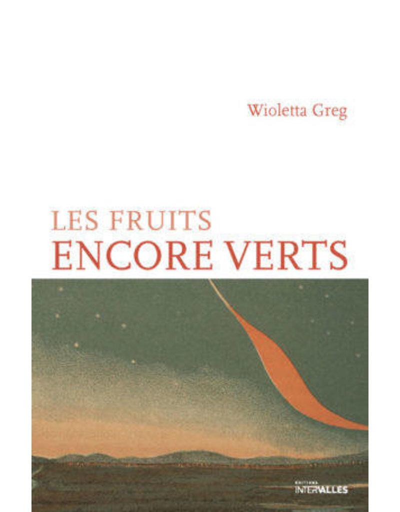 LE MARCHAND Nathalie (tr.) Les fruits encore verts