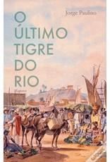 O Ultimo Tigre do Rio
