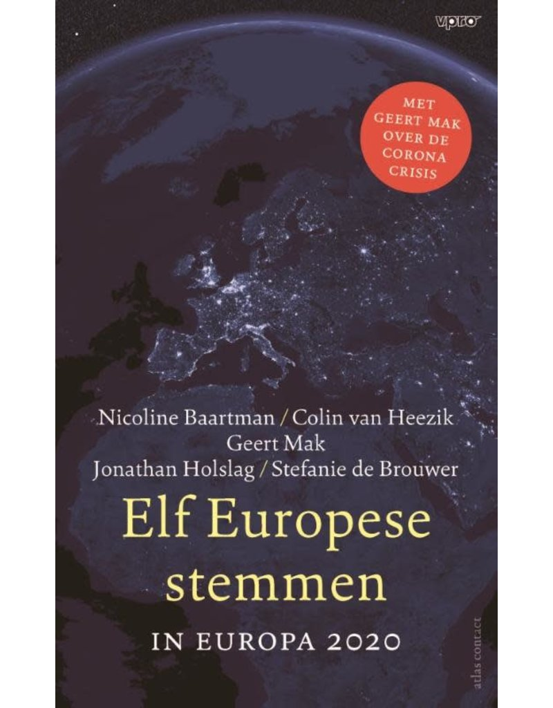 In Europa 2020 : Elf Europese stemmen