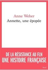 WEBER Anne (trad.) Annette, une épopée