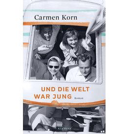 KORN Carmen Und die Welt war jung