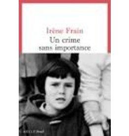 FRAIN Irène Un crime sans importance