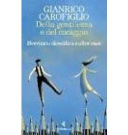 CAROFIGLIO Gianrico Della gentilezza e del coraggio