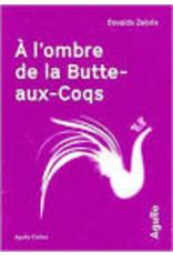 AUZANNEAU Nicolas (tr.) A l'ombre de la Butte-aux-Coqs