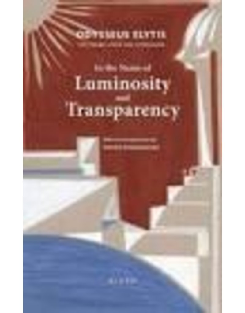 DARRAGH Simon (tr.) In the name of luminosity and transparency