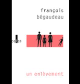 BÉGAUDEAU François Un enlèvement