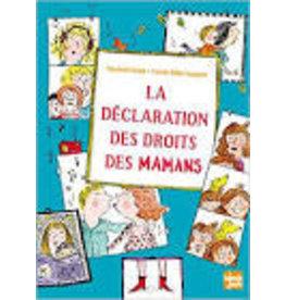 BRAMI Elisabeth & BILLON-SPAGNOL Estelle La déclaration des droits des mamans