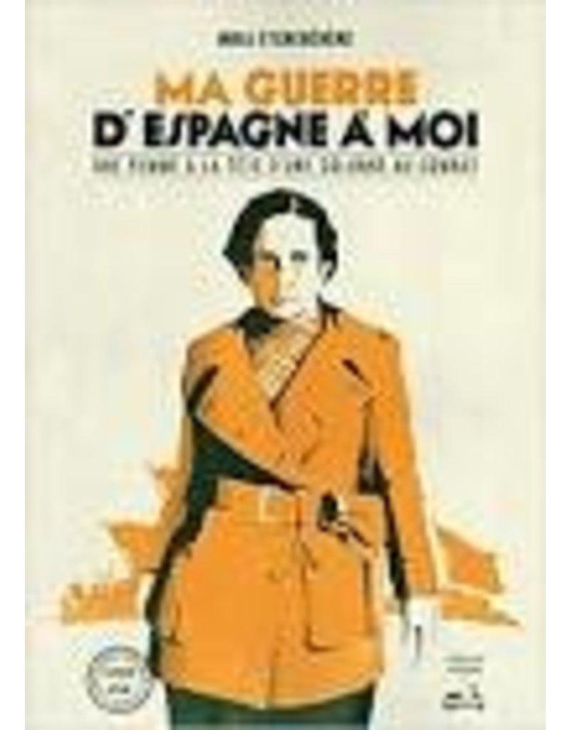 Ma guerre d'Espagne à moi (Livre + Dvd)
