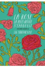 STRÖMQUIST Liv La rose la plus rouge s'épanouit