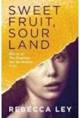 LEY Rebecca Sweet fruit, sour land