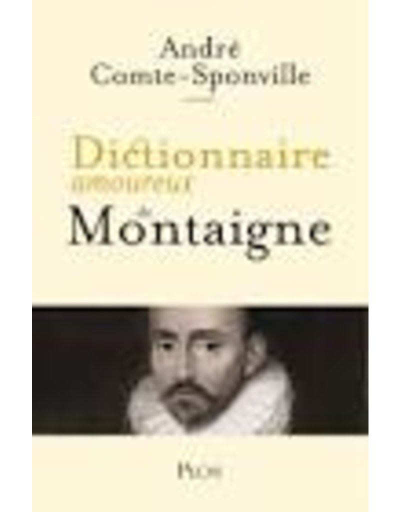 Dictionnaire amoureux de Montaigne