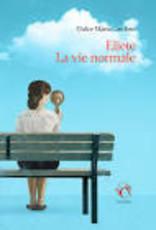 DUPAU Elodie (tr.) Eliete la vie normale