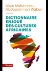 Dictionnaire enjoué des cultures africaines (poche)