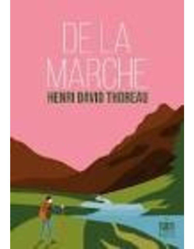 THOREAU Henry David De la marche