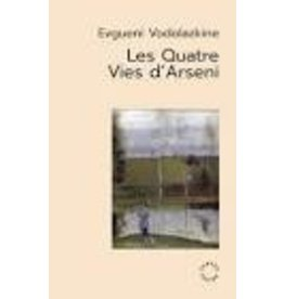 TATSIS-BOTTON Anne-Marie (tr.) Les quatre vies D'Arseni